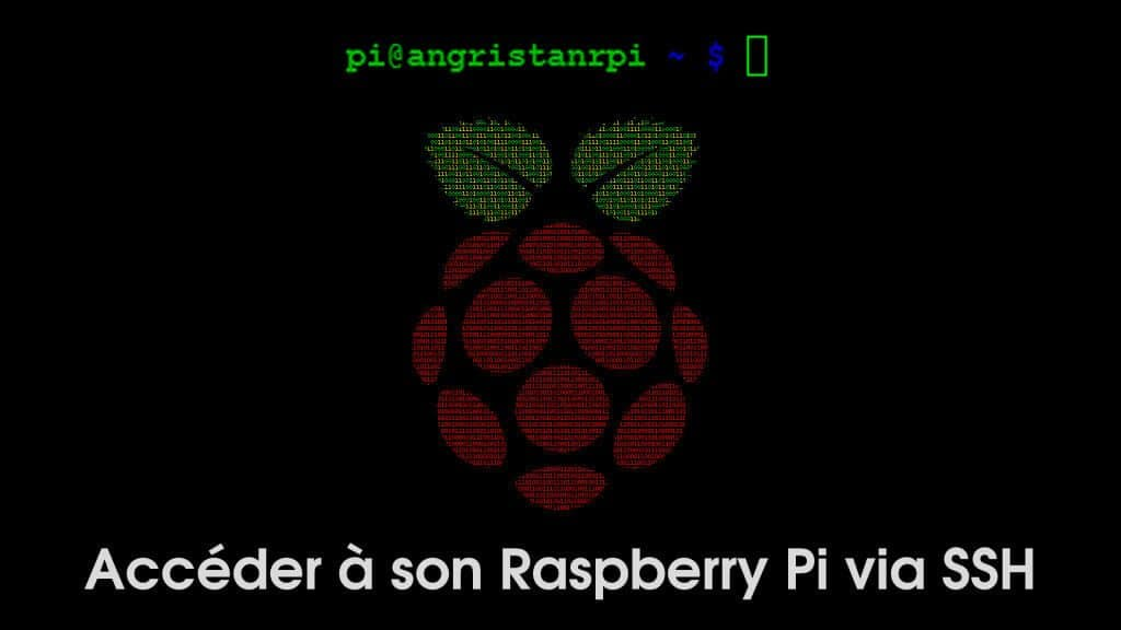 Accéder à son Raspberry Pi via SSH sous Windows, GNU/Linux, Mac OS et Android