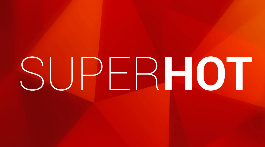 SUPERHOT, un FPS original