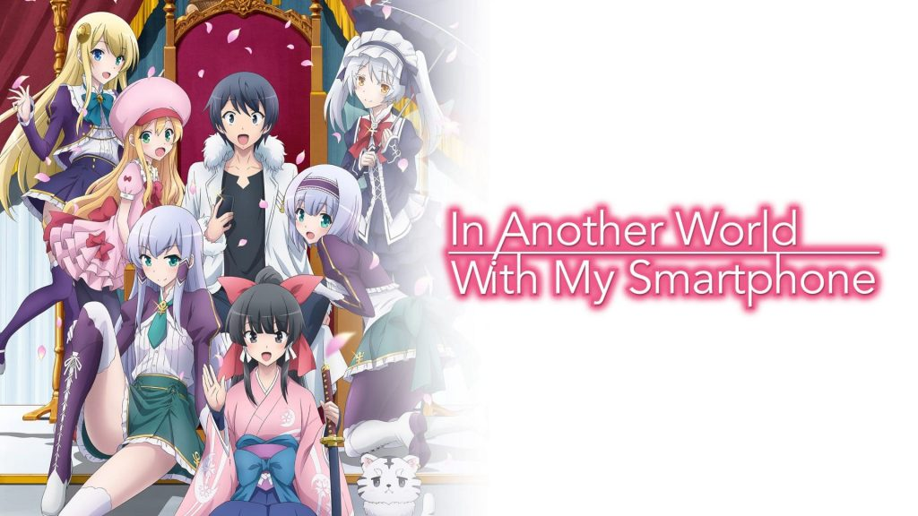 In Another World With My Smartphone (Isekai wa Smartphone to Tomo ni.)