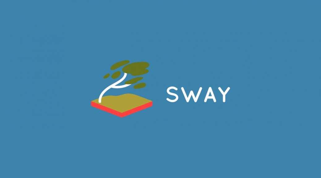 Don du mois : Sway